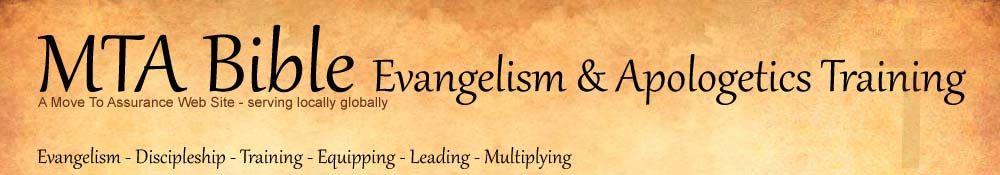 MTA BIBLE - Evangeliscm, Discipleship, Training, Equipping, Leading, Multiplying